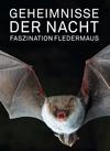 """Ausstellung """"Geheimnisse der Nacht – Faszination Fledermaus"""""""